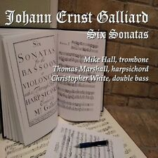 Mike Hall - Johann Ernst Galliard Six Sonatas [New CD]