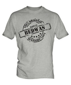 MADE IN BEDWAS MENS T-SHIRT GIFT CHRISTMAS BIRTHDAY 18TH 30TH 40TH 50TH 60TH