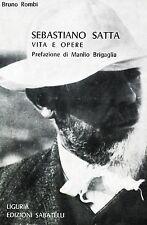 Bruno Rombi = SEBASTIANO SATTA VITA E OPERE