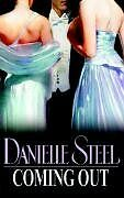 Coming Out By Danielle Steel. 9780593053331