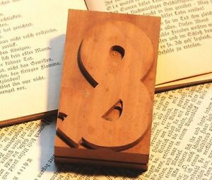"sign ""&"" AMPERSAND wood type rare decorative letterpress printing block letter"