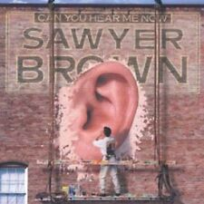 Sawyer Brown - Can You Hear Me Now [CD]