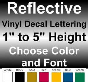 1 to 5 INCH Custom REFLECTIVE Vinyl Decals Text Lettering Numbers Stickers Sign