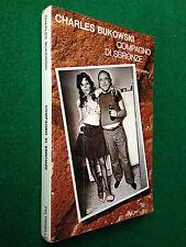 Charles BUKOWSKI - COMPAGNO DI SBRONZE , Ed. Feltrinelli (1980)