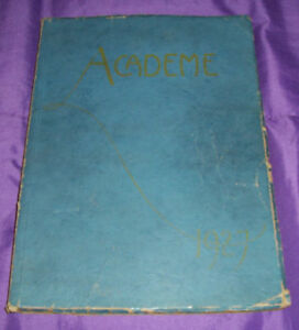 1927 ACADEME Yearbook Academy High School Erie Pennsylvania 150+ pages RARE FIND