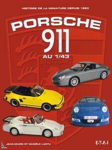 Porsche 911 diecast 1/43, French book by Lastu