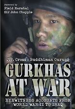 Gurkhas at War: In Their Own Words, , Cross, J.P., Very Good, 2016-05-24,