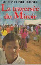 LA TRAVERSEE DU MIROIR / PATRICK POIVRE D'ARVOR / FRANCE LOISIRS
