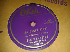 BIG MAYBELLE :  THE OTHER NIGHT  /  SUCH A CUTIE.  US.78rpm (1956)
