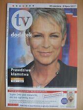 "JAMIE LEE CURTIS on front cover Polish Magazine ""TV DODATEK"" 27/2017"