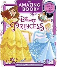 Very Good, The Amazing Book of Disney Princess, DK, Hardcover