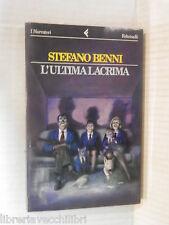 L ULTIMA LACRIMA Stefano Benni Feltrinelli 1994 libro romanzo narrativa racconto