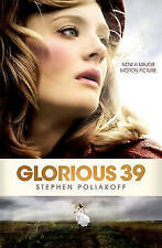 Glorious 39 (Screen and Cinema), Stephen Poliakoff, Very Good
