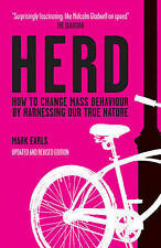 Herd: How to Change Mass Behaviour by Harnessing Our True Nature, Good Condition