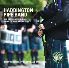 Haddington Pipe Band - The Haddington Turnpike: And Other Great Pipe Tunes [CD]