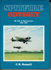SPITFIRE ODYSSEY. MY LIFE AT SUPERMARINES 1936-1957. BY C. R. RUSSELL