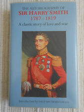 The Autobiography of Sir Harry Smith 1787-1819 Ist Edition 1999