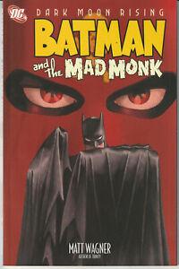 Batman And The Bad Monk - DC Comics Paperback 2007 (Collects All 6 Comics)