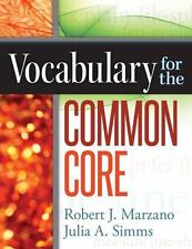 NEW Vocabulary for the Common Core - Robert J. Marzano and Julia A. Simms (2011)