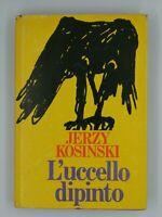 Libro L'uccello dipinto Jerzy Kosinski 1981 Longanesi Libri Book 16