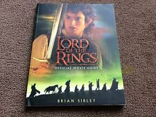 JRR TOLKIEN  THE LORD OF THE RINGS TRILIGY - OFFICIAL MOVIE GUIDE - BRIAN SIBLEY