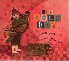 The Bold Boy by Doyle, Malachy