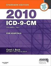 ICD-9-CM for Hospitals 2010 Vols. 1-3 by Carol J. Buck (2009, Paperback)