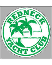 "GREEN REDNECK YACHT CLUB Decal 3.5"" x 3.5""  Fishing Boater Vinyl Sticker"