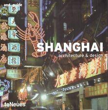 SHANGHAI ARCHITECTURE ET DESIGN TE NEUES