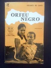 ORFEU NEGRO Violante Do Canto - Marcel Camus - Vinicius de Moraes - Seghers 1959