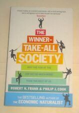 The Winner-Take-All Society, by Robert H. Frank, Philip J Cook
