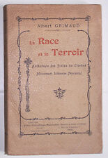 La RACE et le TERROIR Albert Grimaud 1903 avec envoi Poètes Litt. Provinciale BE