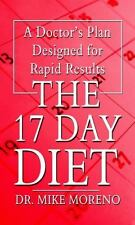 The 17 Day Diet: A Doctor's Plan Designed for Rapid Results (Thorndike Large Pri
