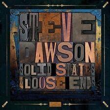 STEVE DAWSON - SOLID STATE & LOOSE ENDS   2 VINYL LP NEW!