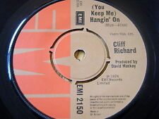 "CLIFF RICHARD - (YOU KEEP ME) HANGIN' ON    7"" VINYL"