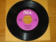 """SOUL 45 RPM - TED TAYLOR - OKEH 7214 """"I LOVE YOU, YES I DO"""" + """"SO LONG, BYE BYE"""""""