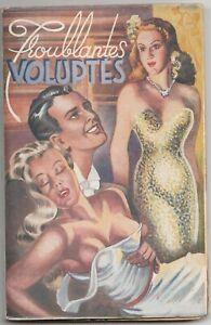 TROUBLANTES VOLUPTES Alain BERIGNY Ed. Panama 1950 CURIOSA Erotique TBE