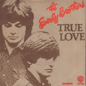 "EVERLY BROTHERS – True Love / Jezebel (1977 VINYL SINGLE 7"" RARE PS HOLLAND)"