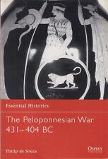 The Peloponnesian War 431-404 Bc - Osprey Essential Histories Book #27 Greece