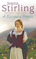 A Kiss and a Promise By Jessica Stirling. 9780340962503