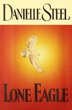 Lone Eagle by Danielle Steel (2001, Hardcover)