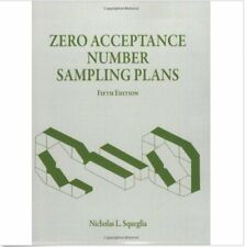 Zero Acceptance Number Sampling Plans by Nicholas L. Squeglia (2008) PDF Version