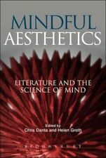 Mindful Aesthetics: Literature and the Science of Mind, , New Book