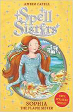 Spell Sisters: Sophia the Flame Sister, New, Castle, Amber Book