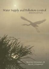 Water Supply and Pollution Control by Warren, Jr. Viessman and Mark J. Hammer...