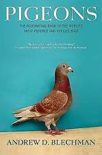 Pigeons: The Fascinating Saga of the World's Most Revered and Reviled Bird, Blec