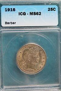 1916 ICG MS62 BARBER Quarter  Dollar!! #A1186