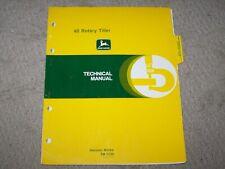 John Deere Used  40 Rotary Tiller Tech Manual  TM1232  B18