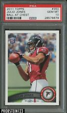 2011 Topps #350 Julio Jones Ball At Chest Atlanta Falcons RC Rookie PSA 10