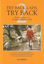 LYN HARBER FOX HUNTING BOOK TRY BACK LADS, TRY BACK 2 II TWO hardback NEW